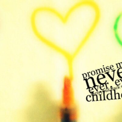 childhood quotes childhoodquotes twitter