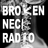 Broken Neck Radio