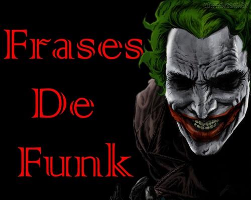 Coringa Frases: Frases De Funk (@Frase_de_Funk)