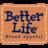 Better Life®