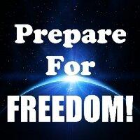 Prepare For Freedom
