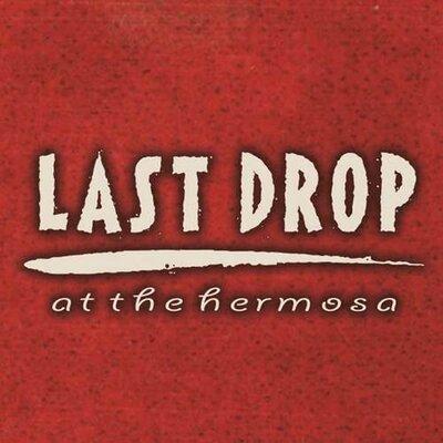 Last Drop at Hermosa