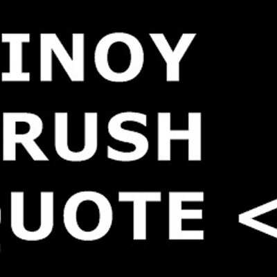 Image of: Love Quotes Pinoy Crush Quotes Filipiknow Pinoy Crush Quotes On Twitter