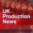 UK Production News