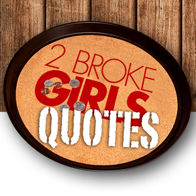 2 Broke Girls Quotes On Twitter Max Late Night Phone Call Ring A