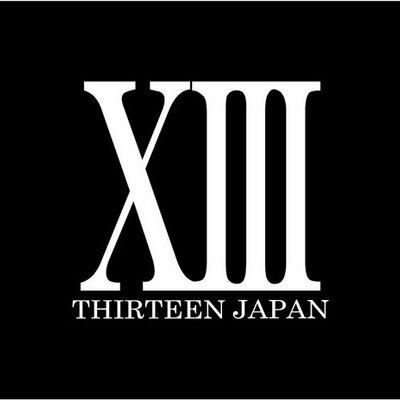 THIRTEEN JAPAN @XIIIJAPAN13