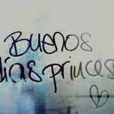 Buenos Dias Princesa Buenosprincesa Twitter