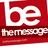 BeTheMessage
