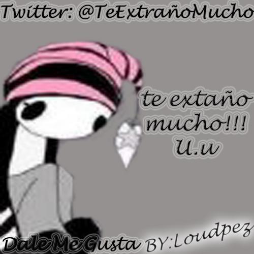 Te Extraño Mucho U.u (@TeExtraoMucho1)