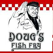 doug 39 s fish fry dougsfishfry twitter