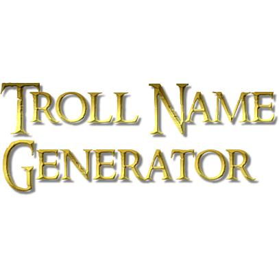 Troll Name Generator (@TrollNameGen) | Twitter