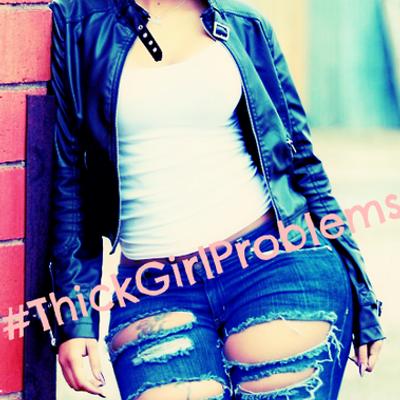 Thick Girl Problems (@thckgrlproblems) | Twitter
