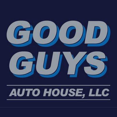 Good Guys Auto House GoodGuysAutoHou Twitter - Good guys auto