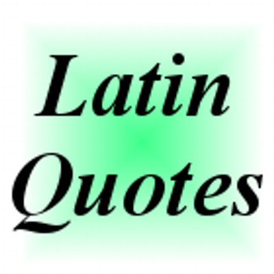 Latin Quotes Latinquotes Twitter Interesting Latin Quotes