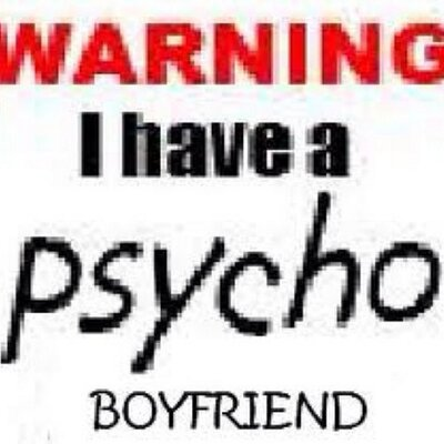 How to deal with psycho boyfriend