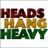 Heads Hang Heavy