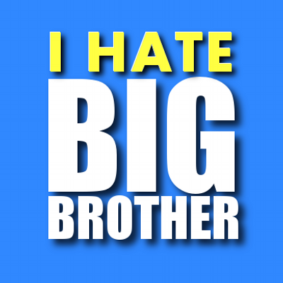 I Hate Big Brother! | Social Profile