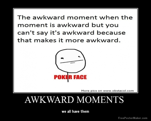 Awkward Moments... (@A...