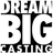 Dream Big Casting