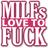 MILFs Love to Fuck