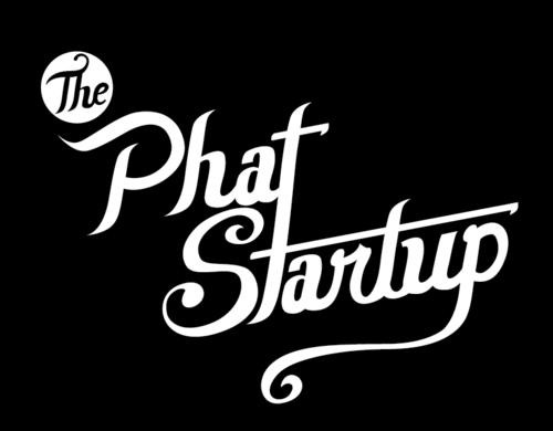 @ThePhatStartup