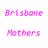 Brisbane Mothers