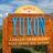 Yukon Canada Travel
