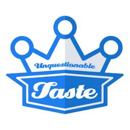 Unquestionable Taste