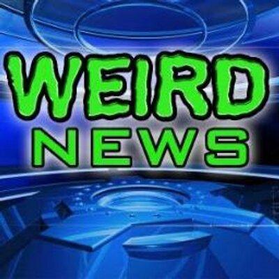 Weird News report (@WeirdNewsreport)   Twitter