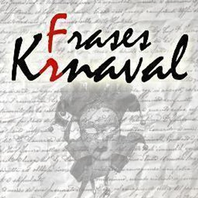 Frases Krnaval Cadiz At Fraseskrnaval Twitter