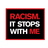 Racism.ItStopsWithMe