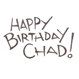HappyBdayChad on happy birthday