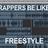 Rappers Belike