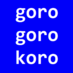 @gorogorokoro