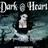 Dark at Heart