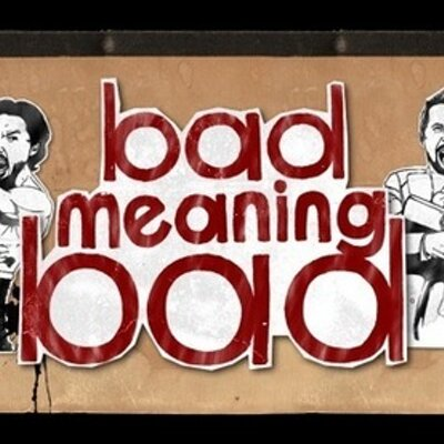 Bad Meaning Bad on Twitter: