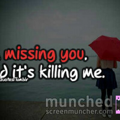 Relatable Quotes On Twitter I Hate Missing You