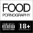 FOOD Pornography