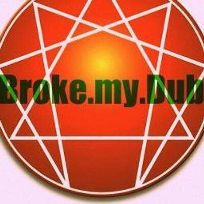 Broke.My.Dub