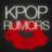KPOP Rumors