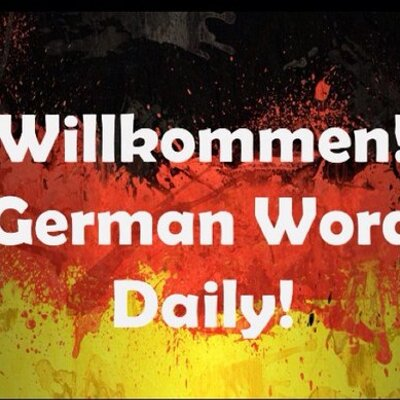 german word daily germanworddaily twitter