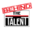 Behind The Talent