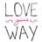 lovegivesway