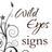 Wild Eyes Signs