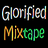 Glorified Mixtape