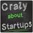 Crazy about Startups