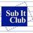 Sub It Club