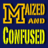 Maized&Confused