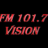 Fm Vision 101.7