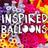 Inspired Balloons